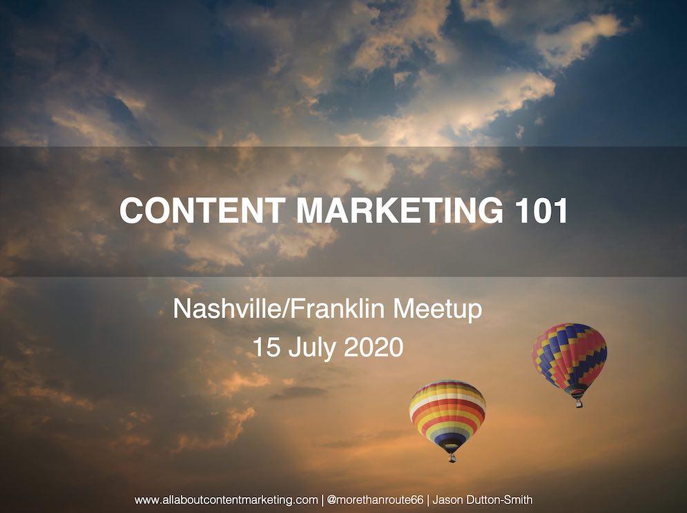 Nashville Content Marketing Group presentation - Content Marketing 101